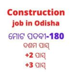 Construction job in Odisha