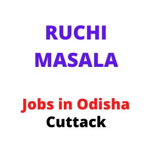 RUCHI MASALA  job in Odisha