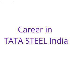 Career in TATA STEEL India