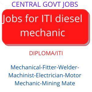Jobs for ITI diesel Mechanic