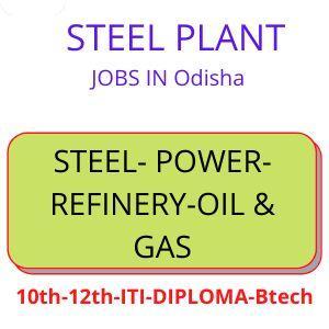 Steel plant jobs in Odisha