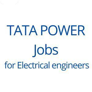 TATA POWER jobs for electrical engineers