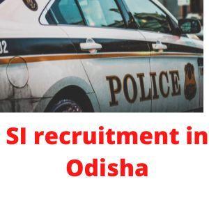 SI recruitment in Odisha